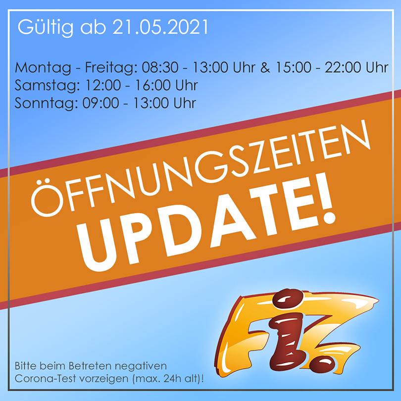 FiZ Öffnungszeiten ab 21.5.2021